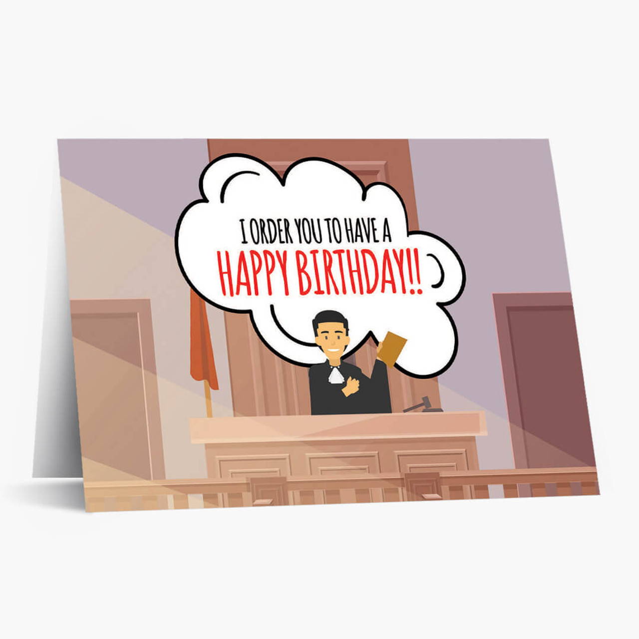 Judge Orders You A Happy Birthday Card