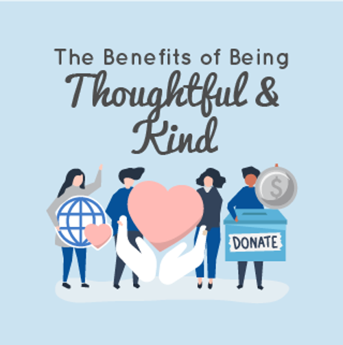The Benefits of Being Thoughtful and Kind