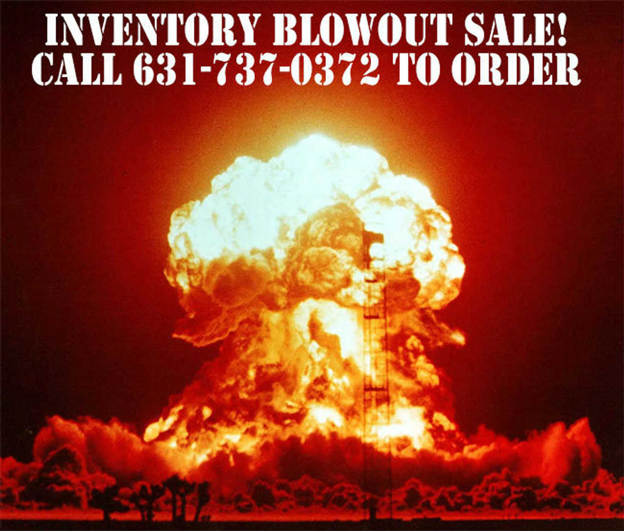 BILL MITCHELL'S GARAGE SALE, INVENTORY BLOWOUT! (CLICK HERE/MORE INFO)