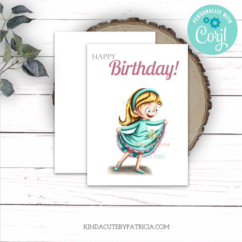 Birthday card with a girl dancing. Editable card. Printable card.