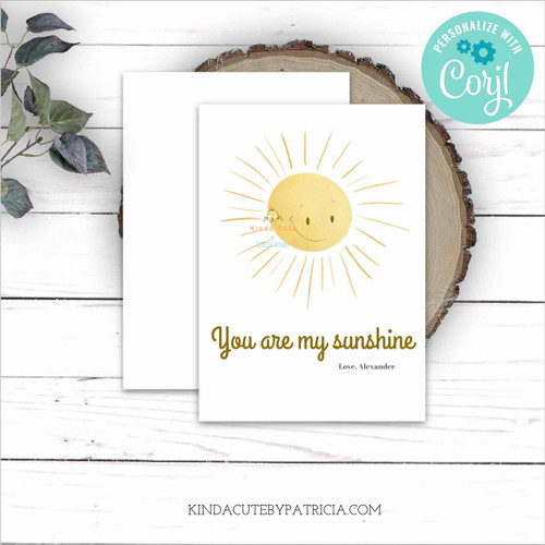 You are my Sunshine Anniversary Card with a Sun. Printable Card.