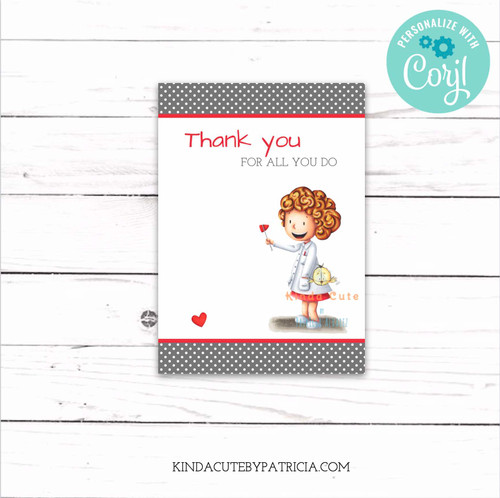 Thank You For All You Do Doctor Printable Card. Editable file.
