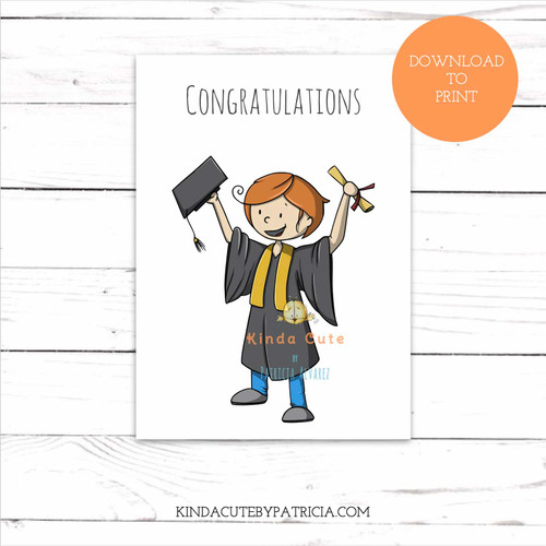 Congratulations Graduate Boy. Printable file.