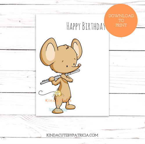 Mouse playing the flute birthday printable card.