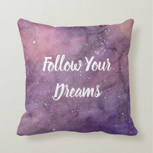 Follow Your Dreams Painted Galaxy Throw Pillow