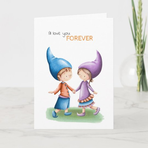 I'll love you forever cute gnome anniversary Card