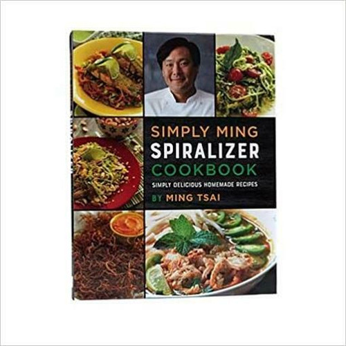 Simply Ming Quick Healthy Spiralizer Cookbook NEW 578-751