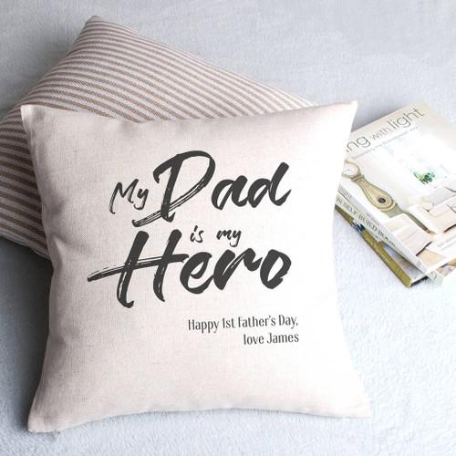 My Dad Is My Hero Personalised Cushion