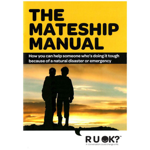 Mateship Manual - Natural Disaster