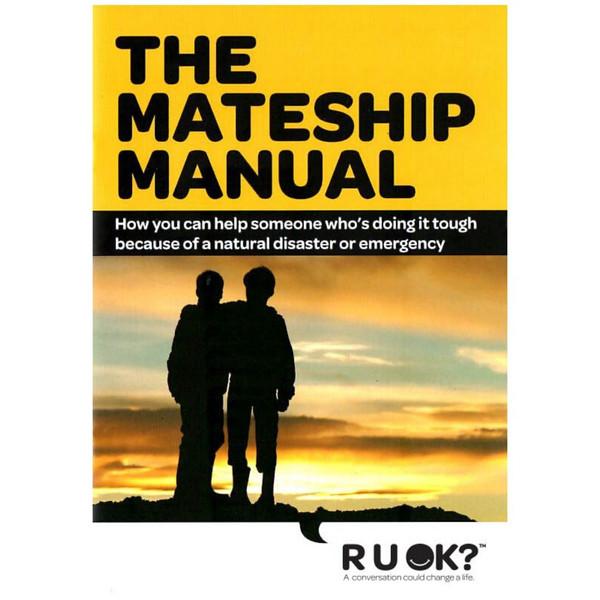 Mateship Manual - Natural Disaster