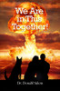 We Are in This Together!: Volume I - eBook