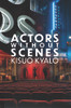 Actors Without Scenes