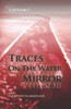 Traces on the Water Mirror: Volume II: The Biggest Plunder Ever - eBook