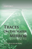 Traces on the Water Mirror: Volume III: The Falling of the Lies Empire - eBook