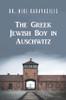 The Greek Jewish Boy in Auschwitz