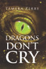 Dragons Don't Cry - eBook
