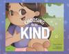 Choosing to be Kind - eBook
