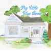 My Little Blue Home - eBook