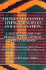 Sixteen Successful Living Principles And Explanation: A Self-Help Guide for Personal Development and Leadership: Personal Development Made Easier Utilizing a Cause and Effect Approach
