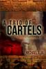 A Trio of Cartels