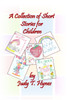 A Collection of Short Stories for Children