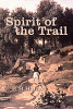 Spirit of the Trail by E. H. Haines