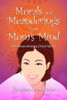 Morals and Meanderings from Mom's Mind