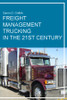 Freight Management Trucking in the 21st Century