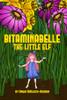 Bitaminabelle: The Little Elf