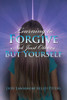 Learning to Forgive Not Just Others But Yourself