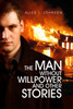 The Man without Willpower and Other Stories