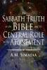 The Sabbath Truth in the Bible and Its Central Role in the Atonement