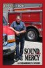 Sound of Mercy: A Paramedic's Story