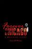 Forever Chicago: A Westside Story