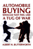 Automobile Buying Should Not Feel Like a Tug of War