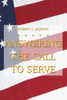 Answering the Call to Serve