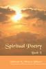 Spiritual Poetry: Book I