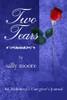 Two Tears: An Alzheimer's Caregiver's Journal