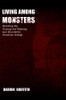 Living Among Monsters: Growing Up During the Missing and Murdered Children Ordeal