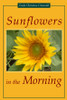 Sunflowers in the Morning