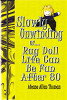 Slowly Unwinding or Rag Doll: Life Can Be Fun After 80 by Alease Allen Thomas