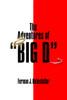"The Adventures of ""Big D"""