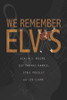 We Remember Elvis