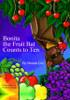 Bonita the Fruit Bat Counts to Ten