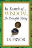 In Search of…Wisdom, the Principle Thing