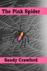 The Pink Spider