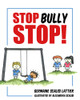 Stop Bully Stop! - eBook