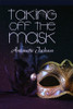 Taking Off the Mask - eBook