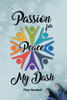 Passion for Peace/My Dash