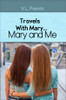 Travels With Mary...Mary and Me - eBook